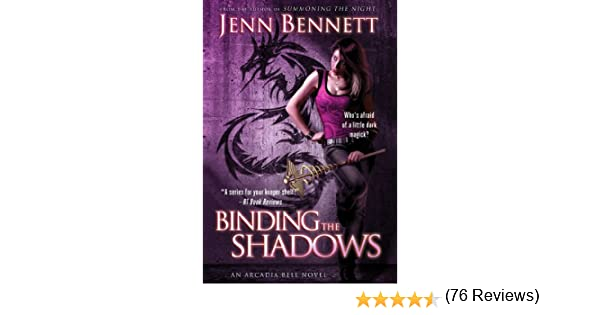 Amazon binding the shadows arcadia bell the arcadia bell amazon binding the shadows arcadia bell the arcadia bell series book 3 ebook jenn bennett kindle store fandeluxe Document