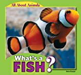 What's a Fish?, Anna Kaspar, 1448861357