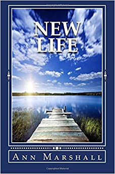 New Life: Volume 2 (The Surrendered Life Series)
