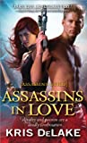 Assassins in Love, Kris DeLake, 1402262825