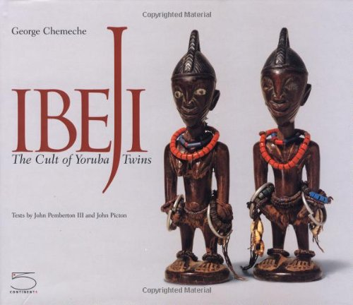 Ibeji: The Cult of Yoruba Twins (Hic Sunt Leones series) by 5 Continents Editions