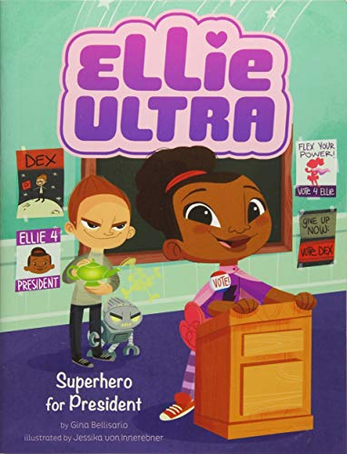 Superhero for President (Ellie Ultra)