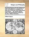 A Spiritual Treasury, for the Children of God, William Mason, 114075632X