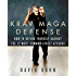 Krav Maga Defense: How to Defend Yourself Against the 12 Most Common Unarmed Street Attacks