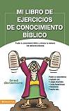 Mi Libro de Ejercicios de Conocimiento Biblico, Brad Densmore, 082975377X
