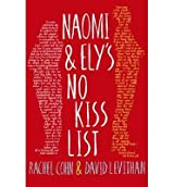 [(Naomi and Ely's No Kiss List)] [ By (author) Rachel Cohn, By (author) David Levithan ] [July, 2014]