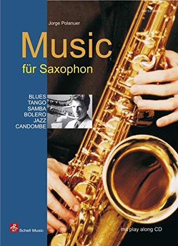Music für Saxophon (for Saxophone): mit Play-Along-CD