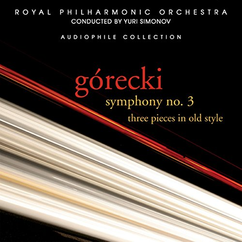 Górecki: Symphony No. 3 & 3 Pieces In Old Style