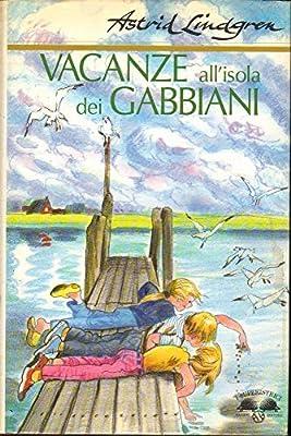 Amazon.it: Vacanze all'isola dei gabbiani - Lindgren, Astrid ...