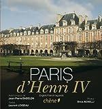 img - for le Paris d'Henri IV book / textbook / text book