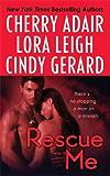 Rescue Me: Tropical Heat, Desert Heat, Primary Heat (Tempting Navy SEALs)