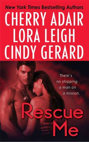 Rescue Me (Tempting Navy SEALs) (Atlanta Heat Lora Leigh compare prices)