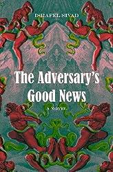 The Adversary's Good News: A Novel