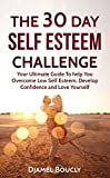 Free eBook - The 30 Day Self Esteem Challenge