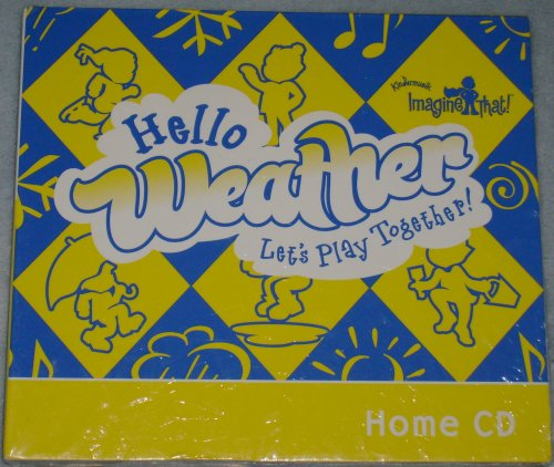 Hello Weather, Let's Play Together! (Kindermusik Imagine That!)