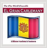 El Gran Carlemany (Lhimne Nacional Dandorra)
