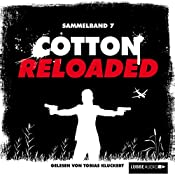 Cotton Reloaded: Sammelband 7 (Cotton Reloaded 19 - 21) | Alexander Lohmann, Timothy Stahl, Kerstin Hamann