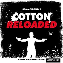 Cotton Reloaded: Sammelband 7 (Cotton Reloaded 19 - 21)