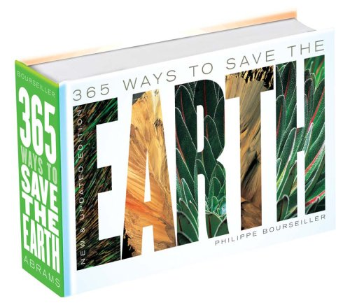 Download 365 Ways to Save the Earth: New and Updated Edition PDF