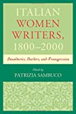 img - for Italian Women Writers, 1800 2000: Boundaries, Borders, and Transgression book / textbook / text book