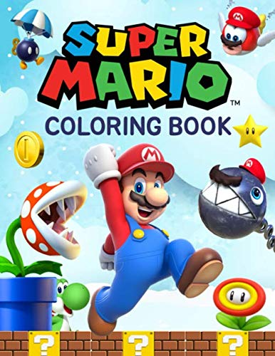 Super Mario Coloring Book: Great Coloring Pages For Kids Ages 2-8 -