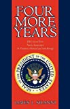 Four More Years, James J. Shanni, 1440174474