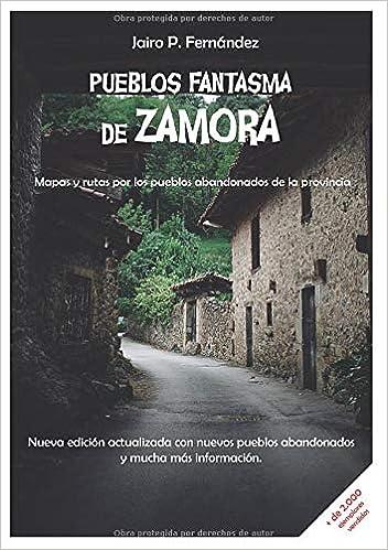 Pueblos Fantasma de Zamora: Mapas y rutas por los pueblos ...