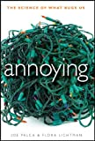 Image of Annoying: The Science of What Bugs Us