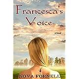 Francesca's Voice