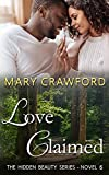 Download Love Claimed (A Hidden Beauty Novel Book 6) in PDF ePUB Free Online
