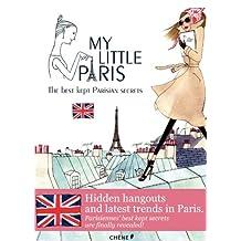 MY LITTLE PARIS, LE PARIS SECRET DES PARISIENNES VERSION GB
