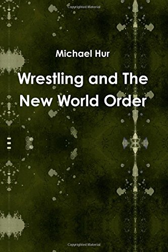 Download Wrestling and The New World Order ebook
