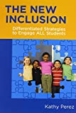 The New Inclusion: Differentiated Strategies to