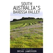 South Australia's Barossa Valley (Australian)