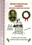 Mama's Mountain Cooking and Her Christmas Dinner, Joy Oakley Gillespie, 0939241404
