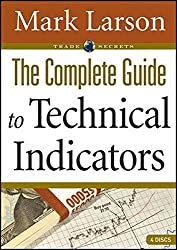 The Complete Guide to Technical Indicators (Wiley Trading Video) by Wiley