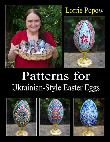 Patterns for Ukrainian-Style Easter Eggs