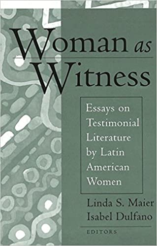 com w as witness essays on testimonial literature by w as witness essays on testimonial literature by latin american women