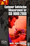 Customer Satisfaction Measurement for ISO 9000: 2000, Self, Bill, 0750655135