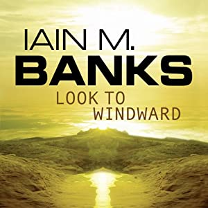 Look to Windward Audiobook