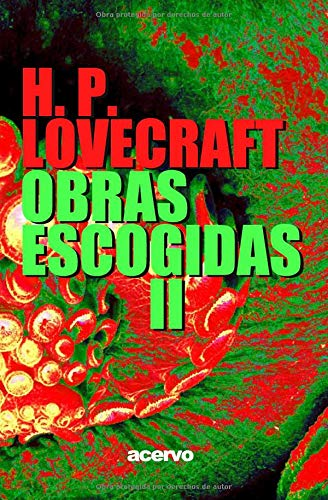 H.P. Lovecraft: Obras escogidas II (Spanish Edition): H. P. ...