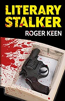 Literary Stalker by [Keen, Roger]