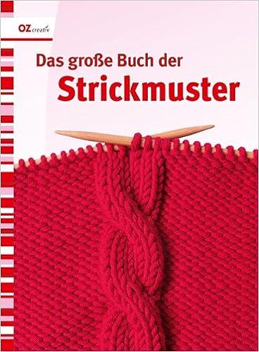 das groe buch der strickmuster 9783841060556 amazoncom books - Strick Muster