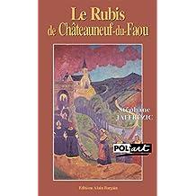Le rubis de Châteauneuf-du-Faou: Une enquête dans les milieux artistiques bretons du XIXe siècle (Pol'art) (French Edition)