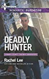 Deadly Hunter, Rachel Lee, 0373278624