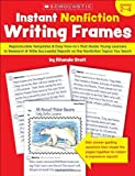 Instant Nonfiction Writing Frames, Rhonda Graff, 0545224160