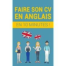 Faire son CV en anglais en 10 minutes ! (French Edition)