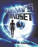 Marilyn's Mindset, Stuart P. Coates, 1450224792