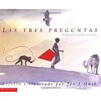 Las Tres Preguntas/The three questions (Clifford)