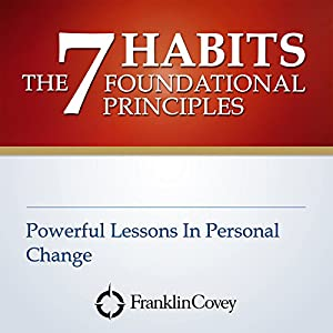 The 7 Habits Foundational Principles Lecture